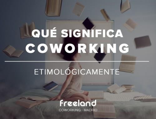 qué significa coworking